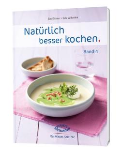 """""""Natürlich besser kochen"""": Die 22 leckeren und frischen Rezepte wurden von Profiköchinnen kreiert. Foto: djd/Staatlich Fachingen"""