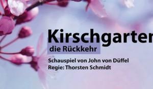"""""""Kirschgarten – Die Rückkehr"""" Anfang März in Waldbröl"""