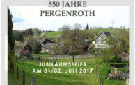 550 Jahre Pergenroth am 1. und 2. Juli 2017