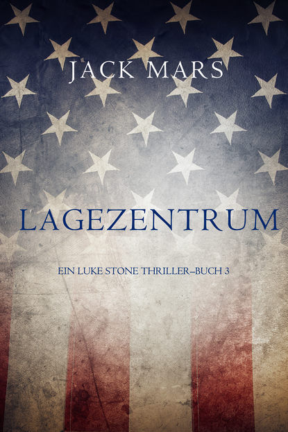 """Photo of Rezension von  """"Lagezentrum"""" des  Jack Mars"""